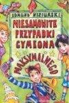 Edmund Niziurski • Niesamowite przypadki Cymeona Maksymalnego