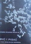 Ryszard Kazimierz Przybylski • Być i pisać. O prozie Gustawa Herlinga-Grudzińskiego