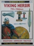Mark Harrison, Gerry Embleton • Viking Hersir 793-1066 AD. Weapons, Armour, Tactics