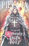 Jacek Piekara • Ja, inkwizytor. Sługa Boży