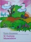 Tove Jansson • W dolinie Muminków