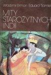 Władumir Erman, Eduard Tiomkin • Mity starożytnych Indii [Indie]