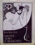Ewa Kuryluk • Salome albo o rozkoszy