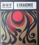 opracował Henryk Markiewicz • Tadeusz Boy Żeleński. O Krakowie