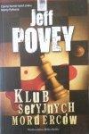 Jeff Povey • Klub seryjnych morderców