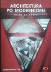 Diane Ghirardo • Architektura po modernizmie