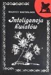 Maurice Maeterlinck • Inteligencja kwiatów