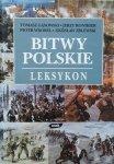 Zdzisław Zblewski, Jerzy Ronikier, Tomasz Gąsowski, Piotr Gąsowski • Bitwy polskie. Leksykon