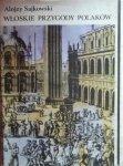 Alojzy Sajkowski • Włoskie przygody Polaków. Wiek  XVI-XVIII