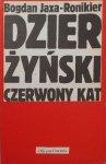 Bogdan Jaxa Ronikier • Dzierżyński. Czerwony kat