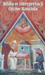 Celestino Corsato • Biblia w interpretacji Ojców Kościoła