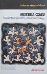 Jolanta Wróbel-Best • Misteria czasu. Problematyka temporalna Tadeusza Micińskiego