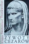 Gajus Swetoniusz Trankwillus • Żywoty cezarów