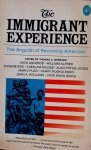 Thomas C. Wheeler • The Immigrant Experience: The Anguish Of Becoming American