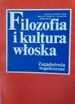 Mirosław Nowaczyk • Filozofia i kultura włoska. Zagadnienia współczesne