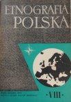 Etnografia Polska • tom VIII 1964