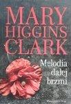 Mary Higgins Clark • Melodia dalej brzmi