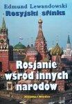 Edmund Lewandowski • Rosyjski sfinks. Rosjanie wśród innych narodów