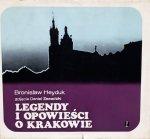 Bronisław Heyduk • Legendy i opowieści o Krakowie