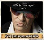 Maciej Maleńczuk • Psychodancing • CD