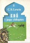 Clive Staples Lewis • Koń i jego chłopiec