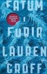 Lauren Groff • Fatum i furia