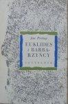 Jan Prokop • Euklides i Barbarzyńcy [Trakl, Rilke, Eliot, Białoszewski, Enzensbacher]