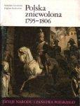 Stanisław Grodziski, Eligiusz Kozłowski • Polska zniewolona 1795-1806 [III-42]