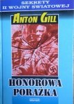 Anton Gill • Honorowa porażka