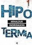Arnaldur Indridason • Hipotermia