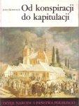 Jerzy Skowronek • Od konspiracji do kapitulacji [III-47]