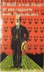 Freud • Le mot d'esprit et ses rapports avec l'inconscient