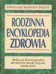 Rodzinna Encyklopedia zdrowia • Reader's Digest
