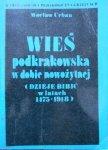 Wacław Urban • Wieś podkrakowska w dobie nowożytnej. Dzieje Bibic w latach 1475-1918