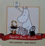 Tove Jansson, Sami Malila • Mądrości Mamy Muminka