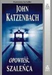 John Katzenbach • Opowieść szaleńca