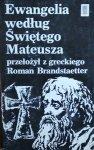 Roman Brandstaetter • Ewangelia według Świętego Mateusza
