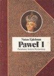 Natan Ejdelman • Paweł I
