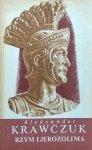 Aleksander Krawczuk • Rzym i Jerozolima
