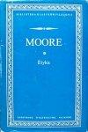 George Edward Moore • Etyka