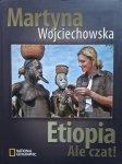 Martyna Wojciechowska • Etiopia. Ale Czat!