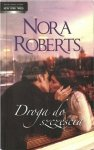 Nora Roberts • Droga do szczęścia