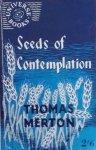 Thomas Merton • Seeds of Contemplation