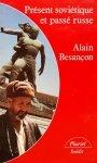 Alain  Besancon • Present Sovietique Et Passe Russe