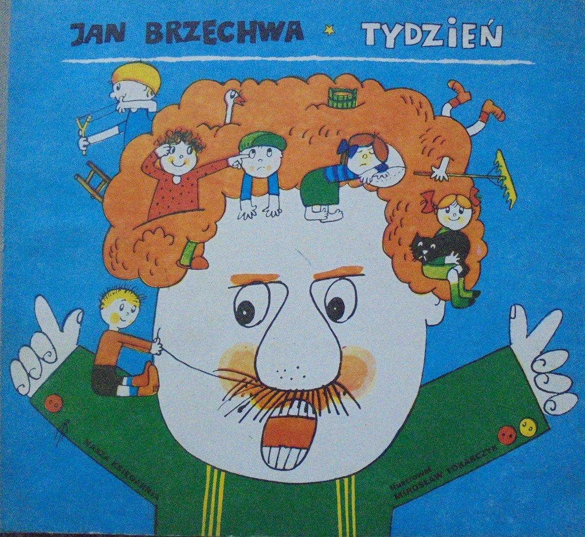 Jan Brzechwa Tydzień Mirosław Tokarczyk