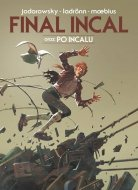 Alexandro Jodorowsky • Final Incal oraz Po Incalu