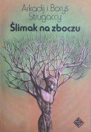 Arkadij i Borys Strugaccy • Ślimak na zboczu