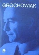 Stanisław Grochowiak • Poezje wybrane
