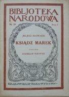 Juljusz Słowacki • Ksiądz Marek
