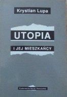 Krystian Lupa • Utopia i jej mieszkańcy